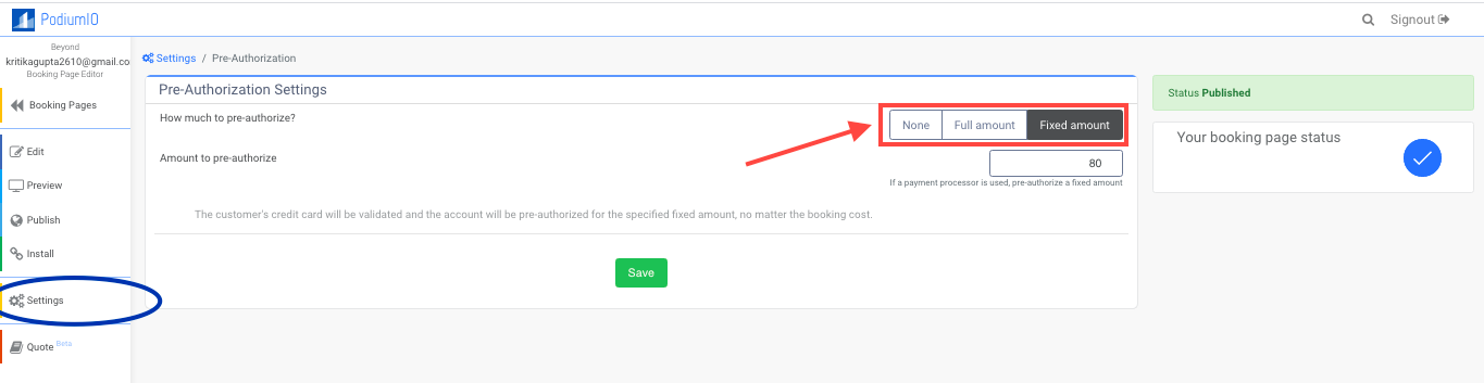 Pre-authorize payments with full or fixed amount