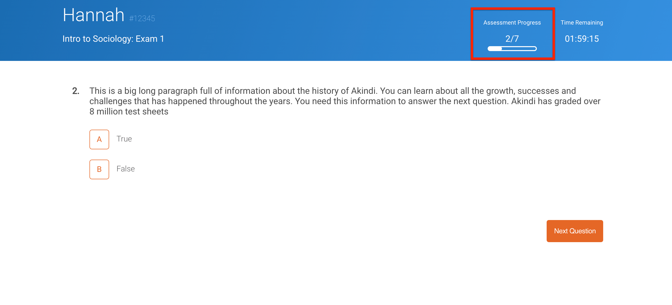 Image: Display one question at a time, backtracking prevented. Assessment progress highlighted.
