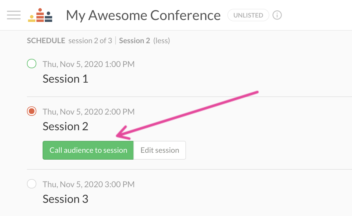 Photo of expended schedule with an arrow pointing to the call audience to session button