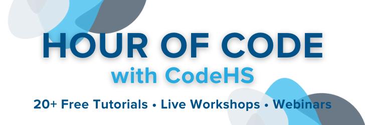 Banner hour of code with codeHS 20+ free tutorials, workshops, webinars