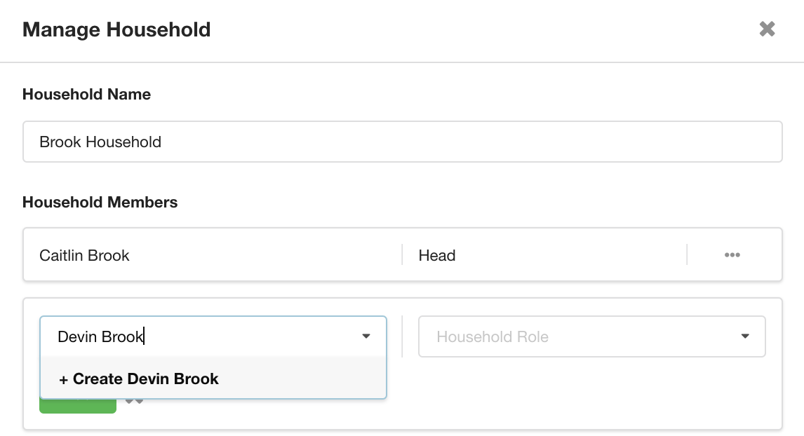 In the household manager, look-up and create new clients if they don't yet exist in your CRM