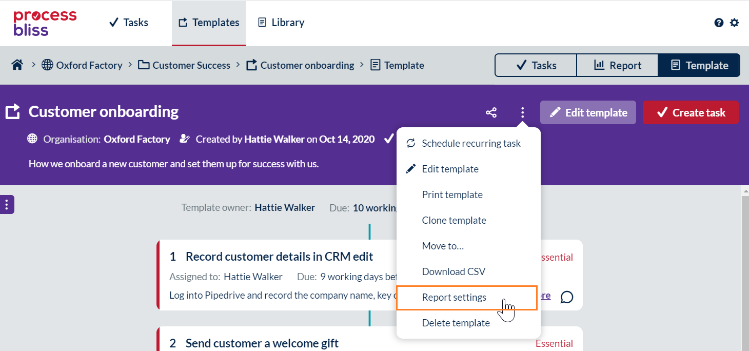 A screenshot showing the template dashboard and the report settings link in the dropdown menu