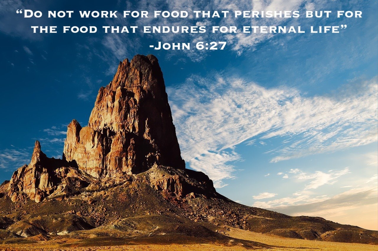 John 6:27 Food question Exodus 90 asceticism