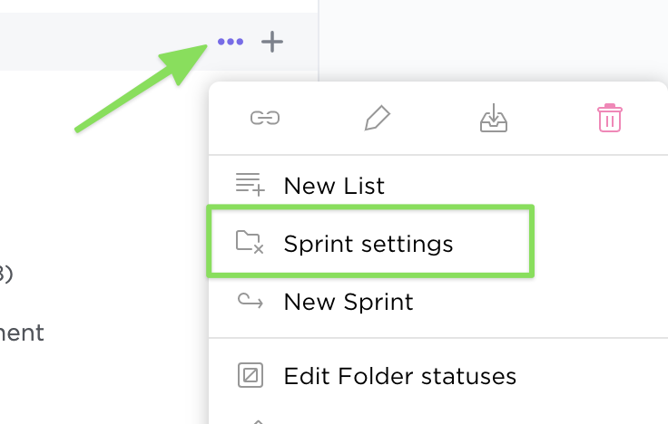 clicking the ellipsis next to the Sprint Folder name in the sidebar and selecting Sprint settings