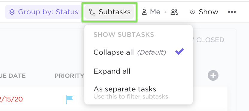 Clicking on Subtasks and selecting to collapse all, expand all, or show as separate tasks