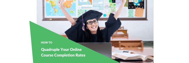Improve Your Online Course Completion Rates