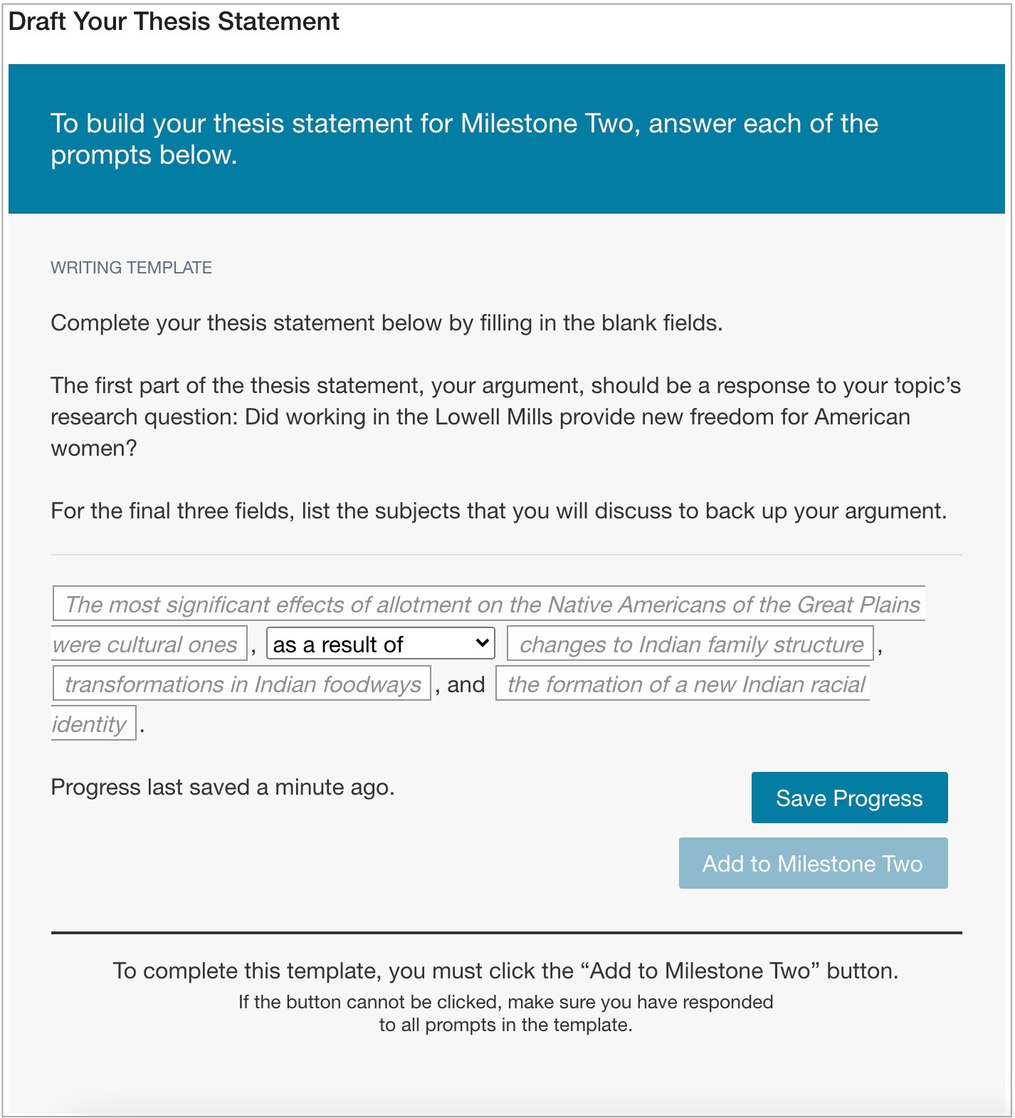 """Writing template with """"Save"""" button available but """"Add to Milestone Two"""" button not clickable since the writing template has not been filled out."""