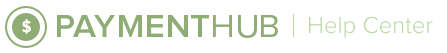 PaymentHub Help Center