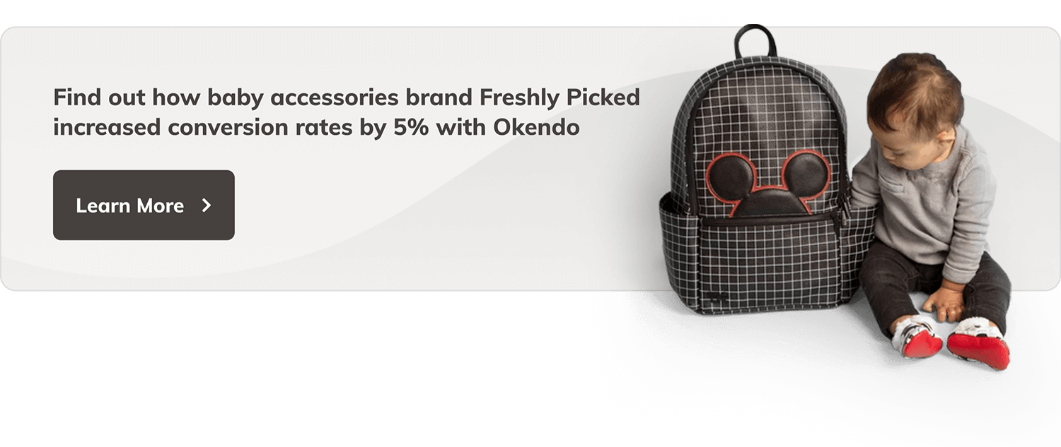 Find out how baby accessories brand Freshly Picked increased conversion rates by 5% with Okendo. Button with label