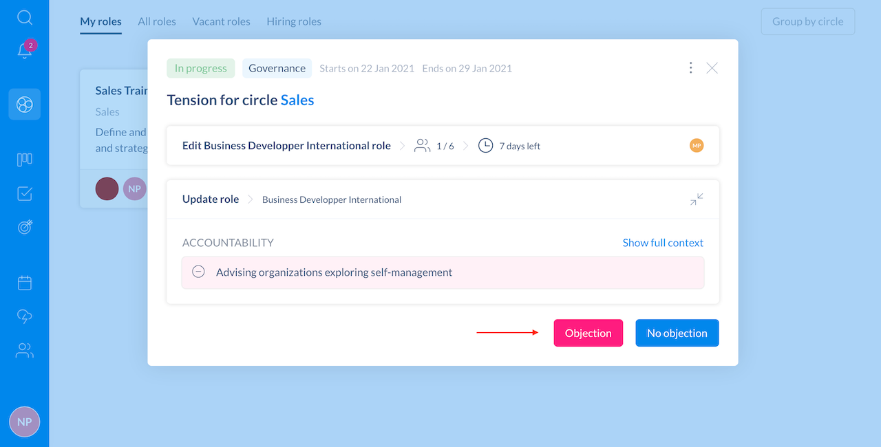 Circle's membres can object and share their feedback to the person who submitted the proposal.