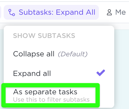 Make subtasks appear as separate tasks that you can search