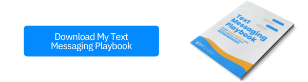 Text Messaging Playbook