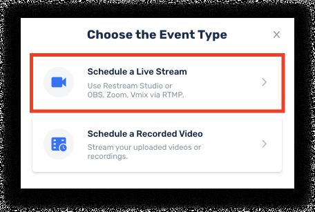 Schedule a live stream in Restream Events
