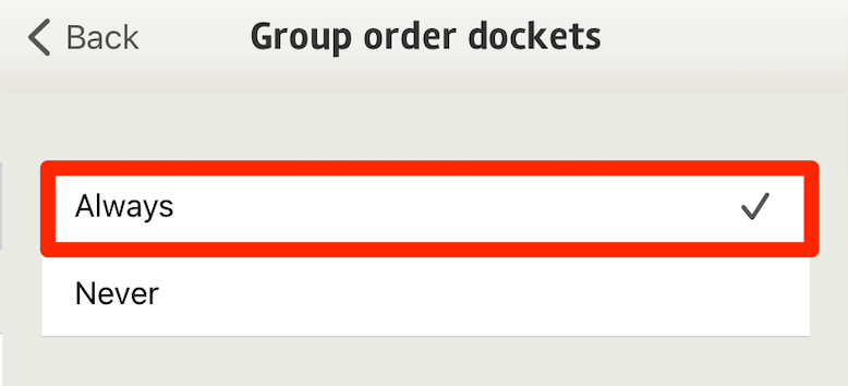 Group Order Dockets by menu section