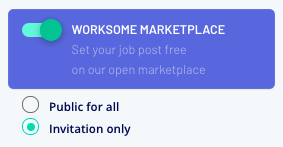 Choose to publish your job publicly, or as 'invitation only'