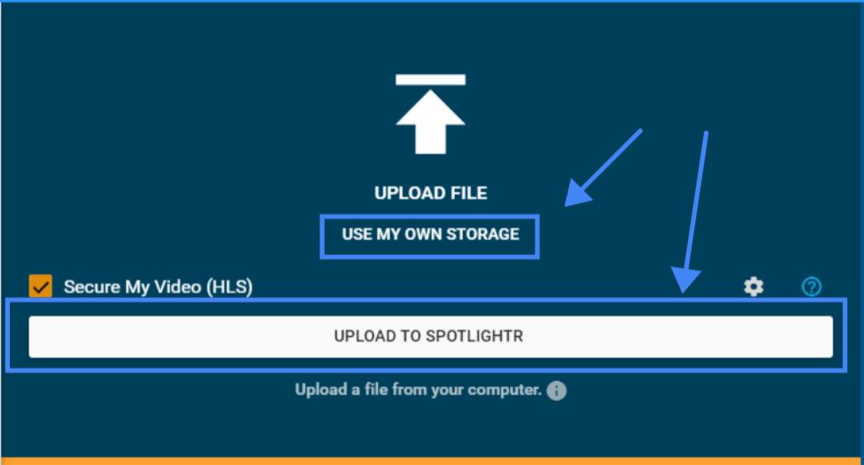 Uploading a video to Spotlightr Cloud