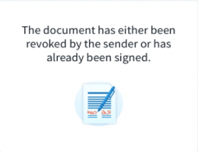 A notification saying that the document has already been revoked or signed.