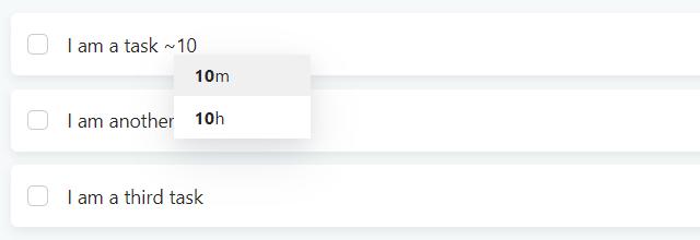 Adding a duraion estimate to a task using ~ shortcut