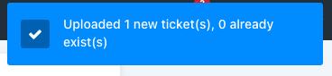 upload tickets