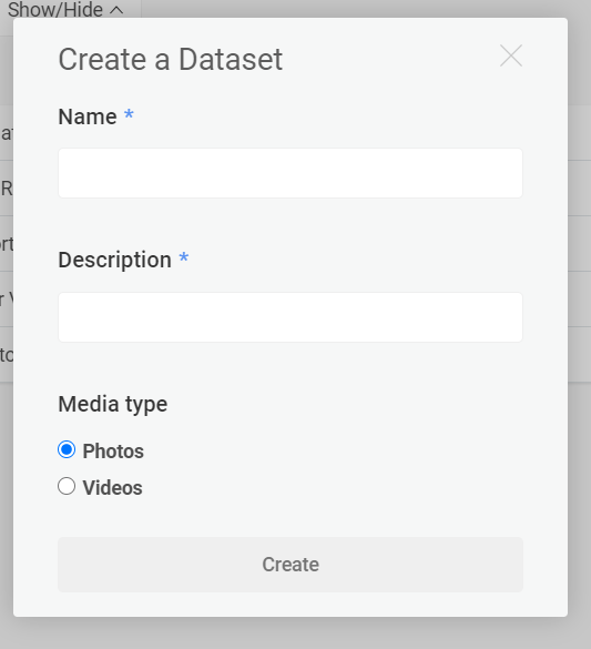 Insert the name and description to create a new Dataset. You will also select which type of media the Dataset will include.