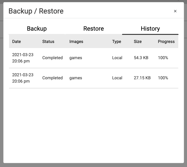 Backup restore date status images type size progress 2021-03-23 20:06 pm completed games local 54.3 kilobytes progress 100%