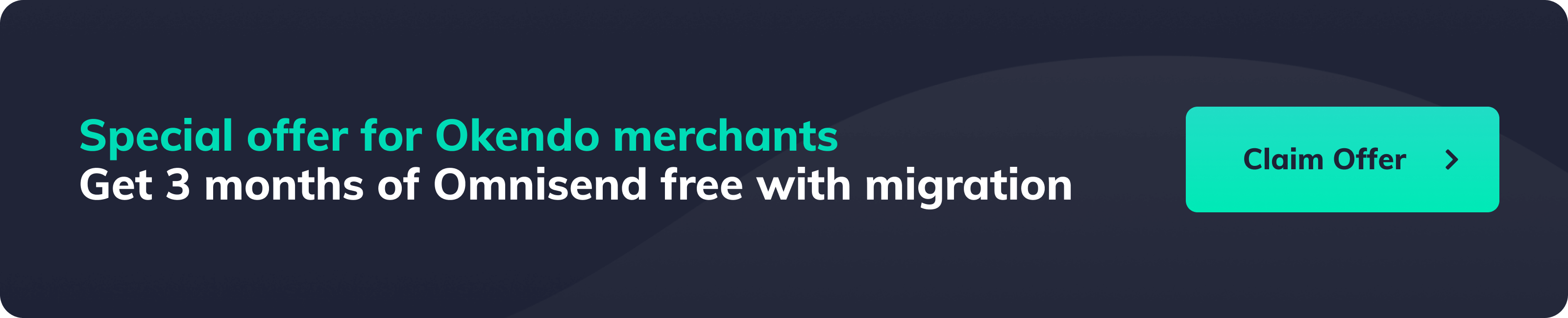 Special offer for Okendo merchants: Get 3 months of Omnisend free with migration, click here to claim the offer!