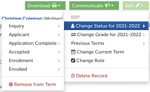 Image of the Edit menu on a student's contact record, with the Change Status option highlighted.