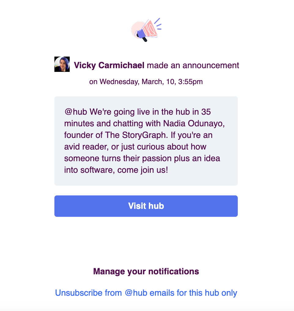 A sample announcement in an email. There are options to visit the hub, manage preferences and unsubscribe.