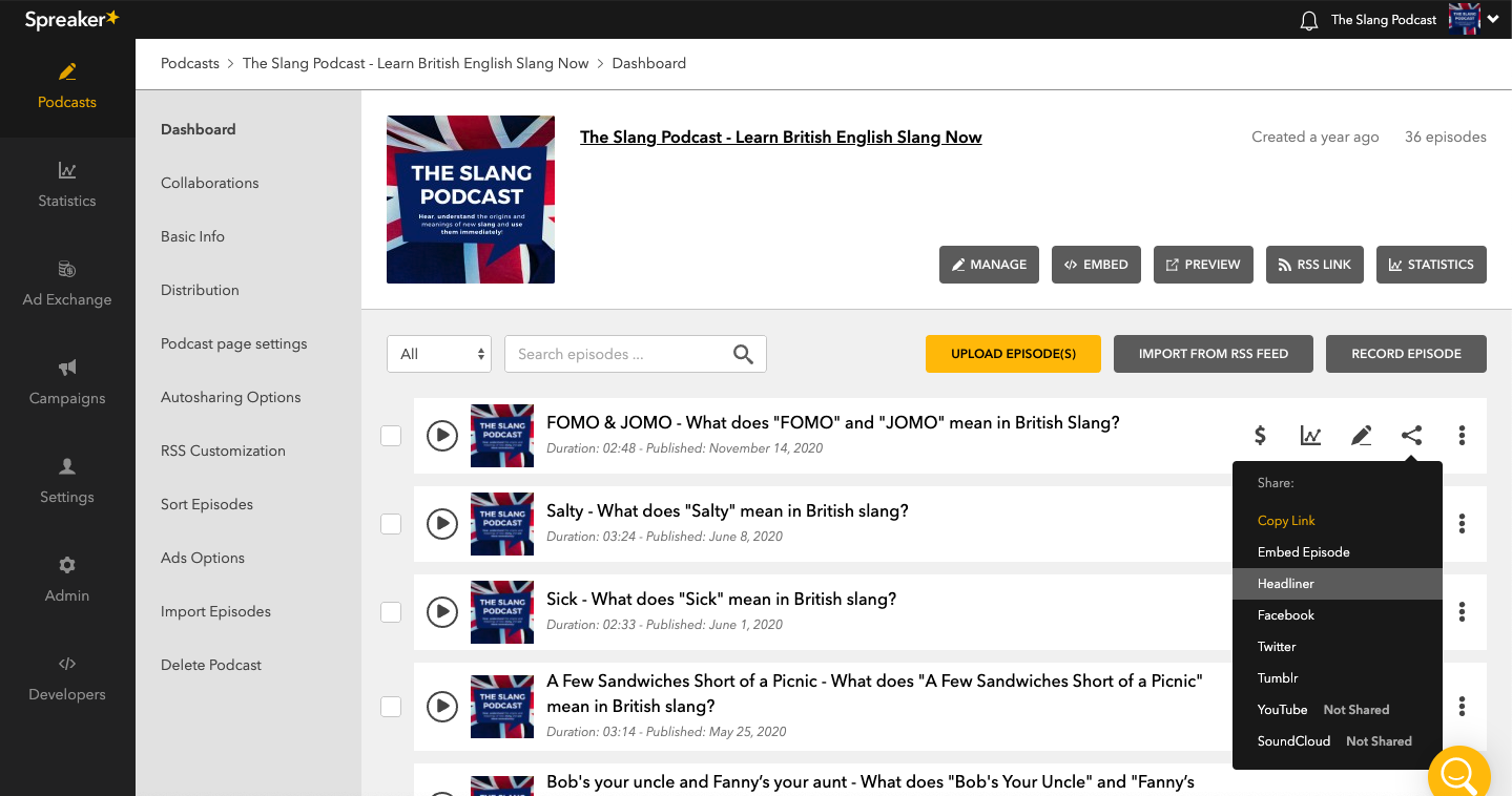 An image showing a list of episodes in the Spreaker Content Management System. One of the episodes' Share menu is clicked and shows the Headliner item