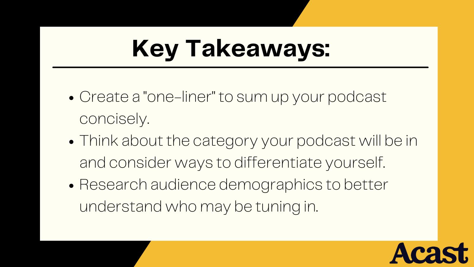 three key takeaways when you start a podcast