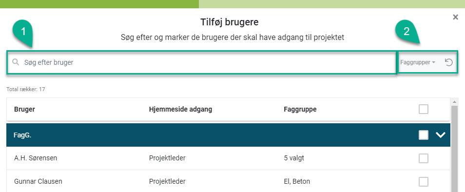 Tilføj brugere  Søg efter og marker de brugere der skal have adgang til projektet  Q Søg effe bruger  A.H. Sørensen  G umar Clausen  HietMWSide  Projektleder  Projektleder  5 valgl