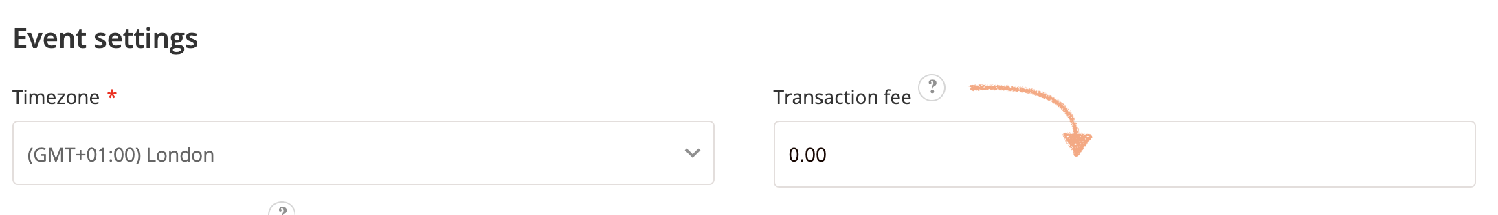 Screenshot showing the Ticket Tailor event settings, with an arrow pointing to the transaction fee box.