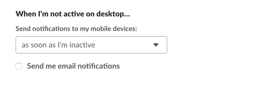 Notification Preferences for Inactive Users