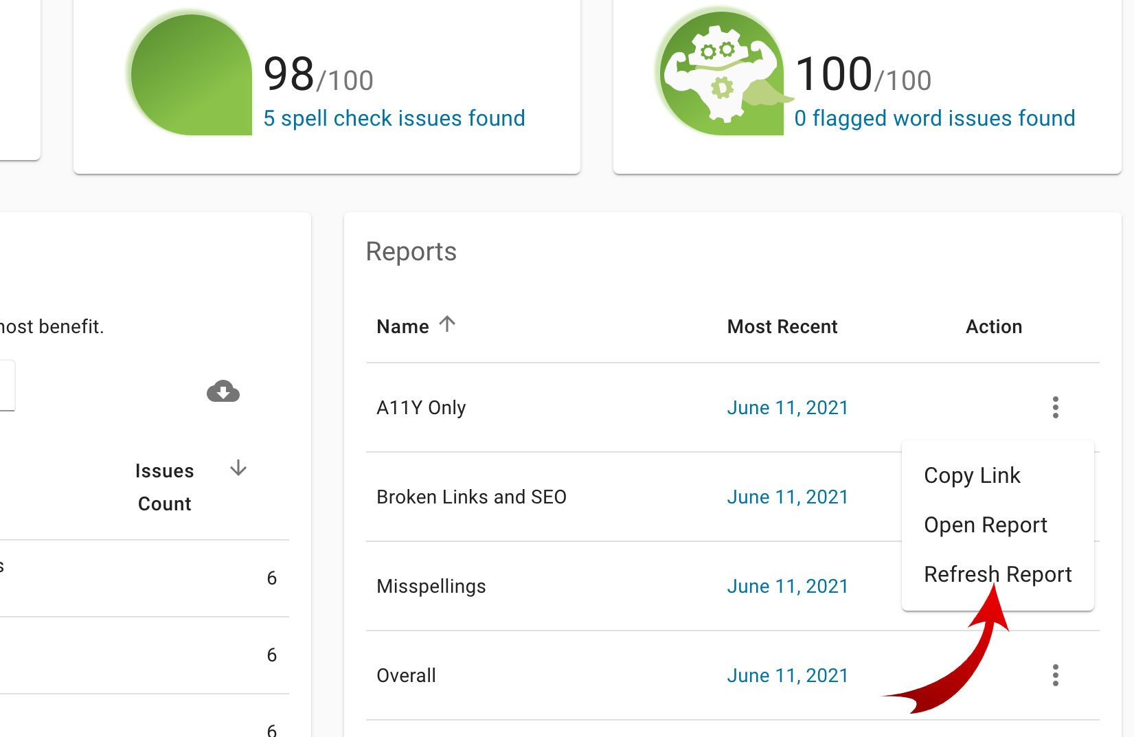 From the site dashboard inside of the Report module a red arrow is pointing to the Refresh Report link from the three dot menu choices.