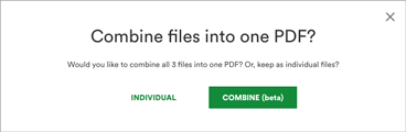 Combined files into one PDF pop up screen
