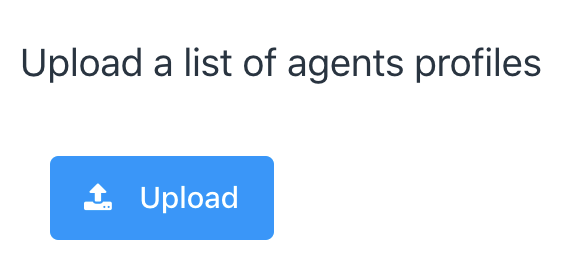 upload a list of agent profiles