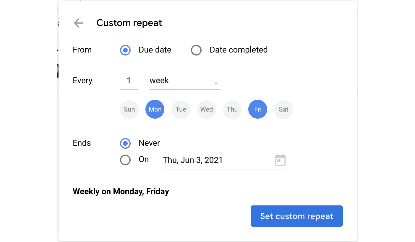 Set your own custom repeat pattern.