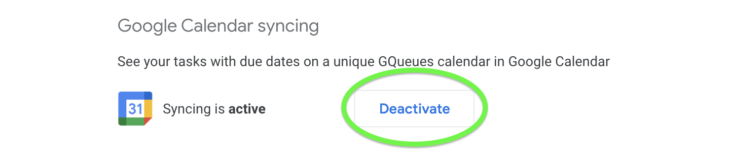 Deactivate Calendar syncing from GQueues Settings.