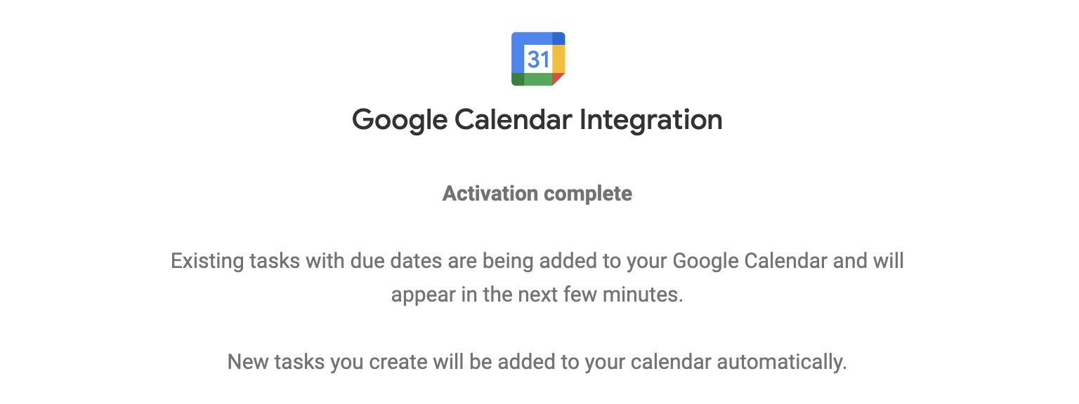 A confirmation window will let you know Google Calendar syncing is complete.