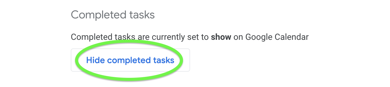 Hide completed tasks to declutter your Calendar space.
