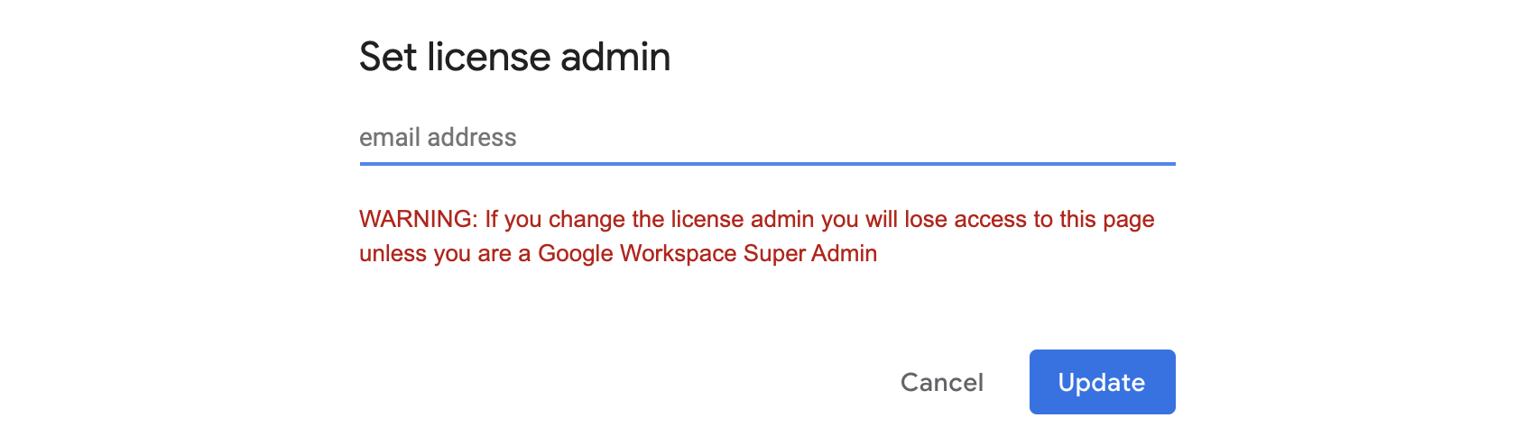 Enter the email address of the new license administrator