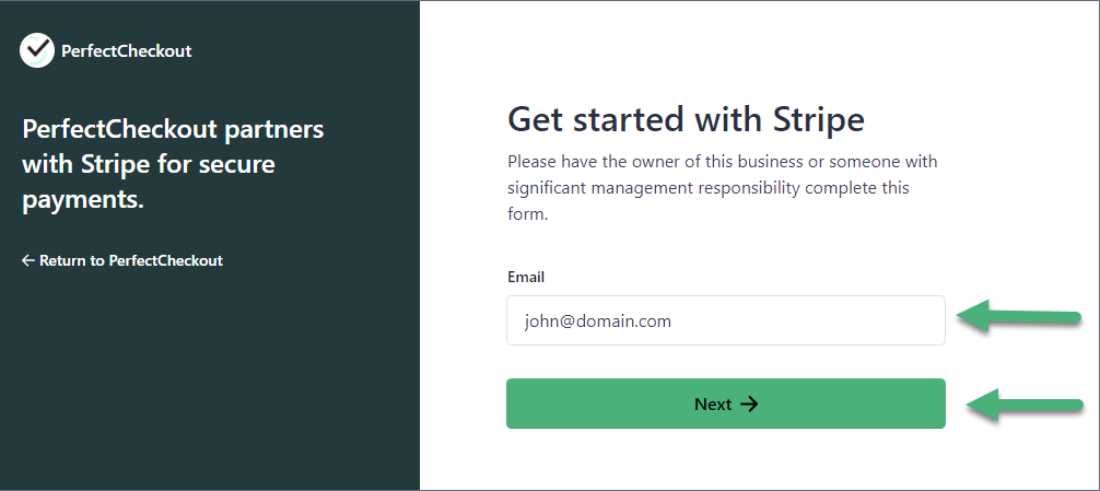 """Enter your Stripe email address on the following screen and click """"Next"""". If you don't have a Stripe account, you can still enter your email address to begin the signup process for Stripe."""