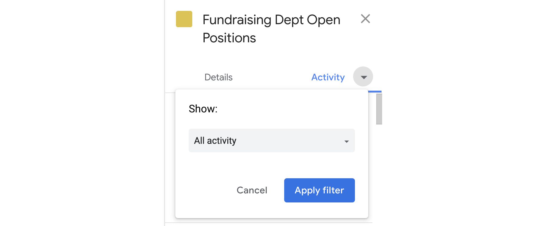 Filter activity for Fundraising Dept Open Positions queue
