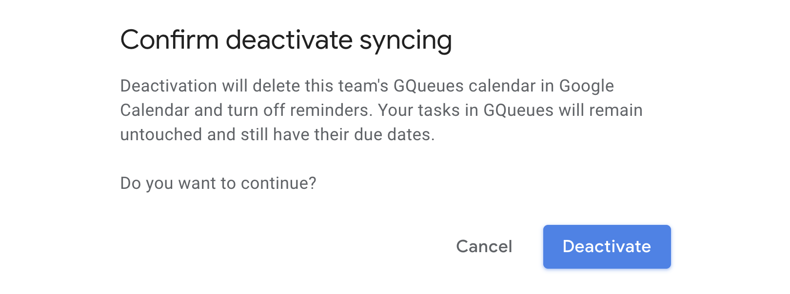 Confirm you'd like to deactivate calendar syncing