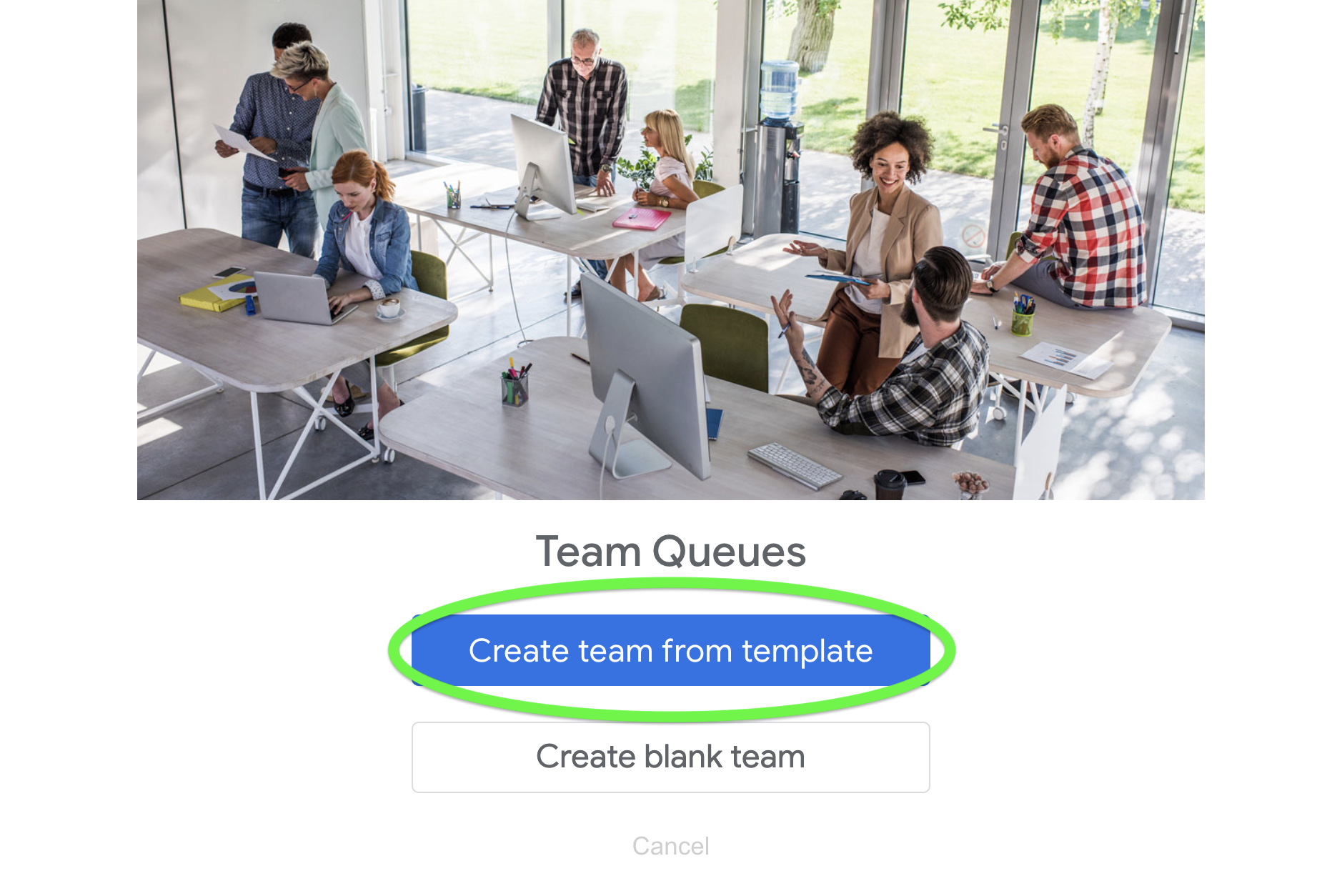 Create a team from one of the customizable templates.