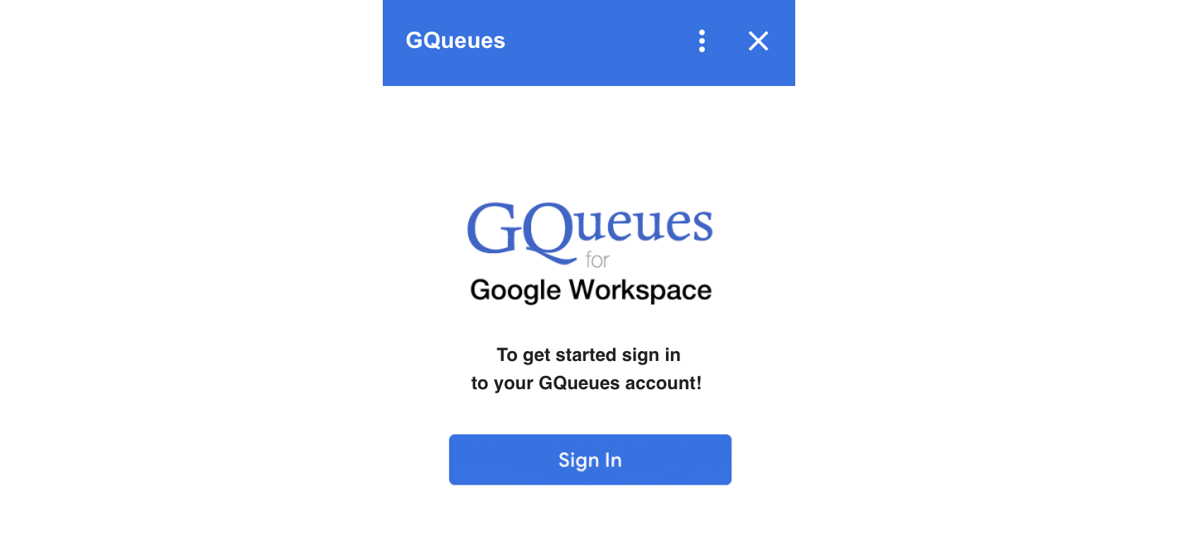 Sign in to your GQueues account after opening the add-on for the first time