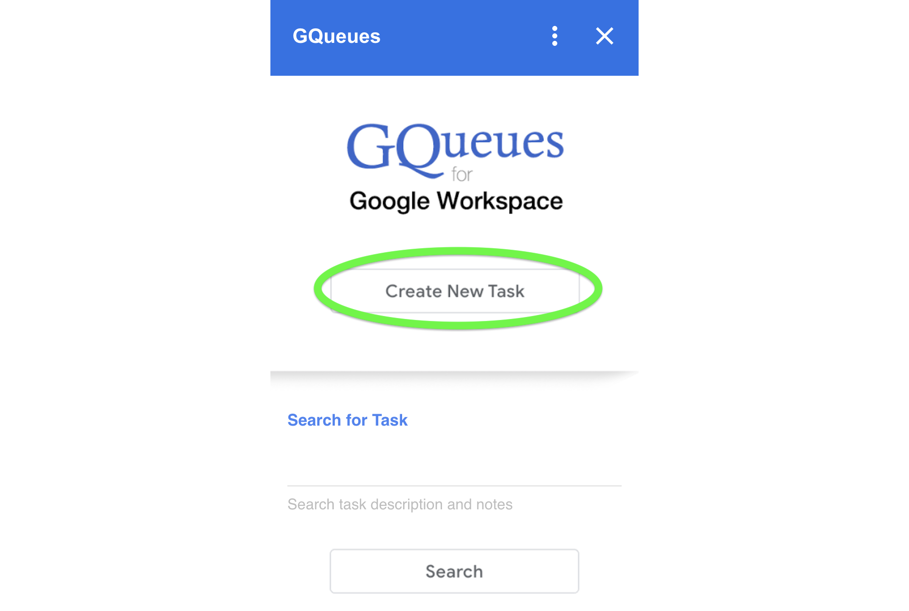 Select Create New Task from the add-on home screen to add a new task in your GQueues account