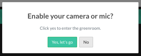 Automated prompt to enable your camera or mic