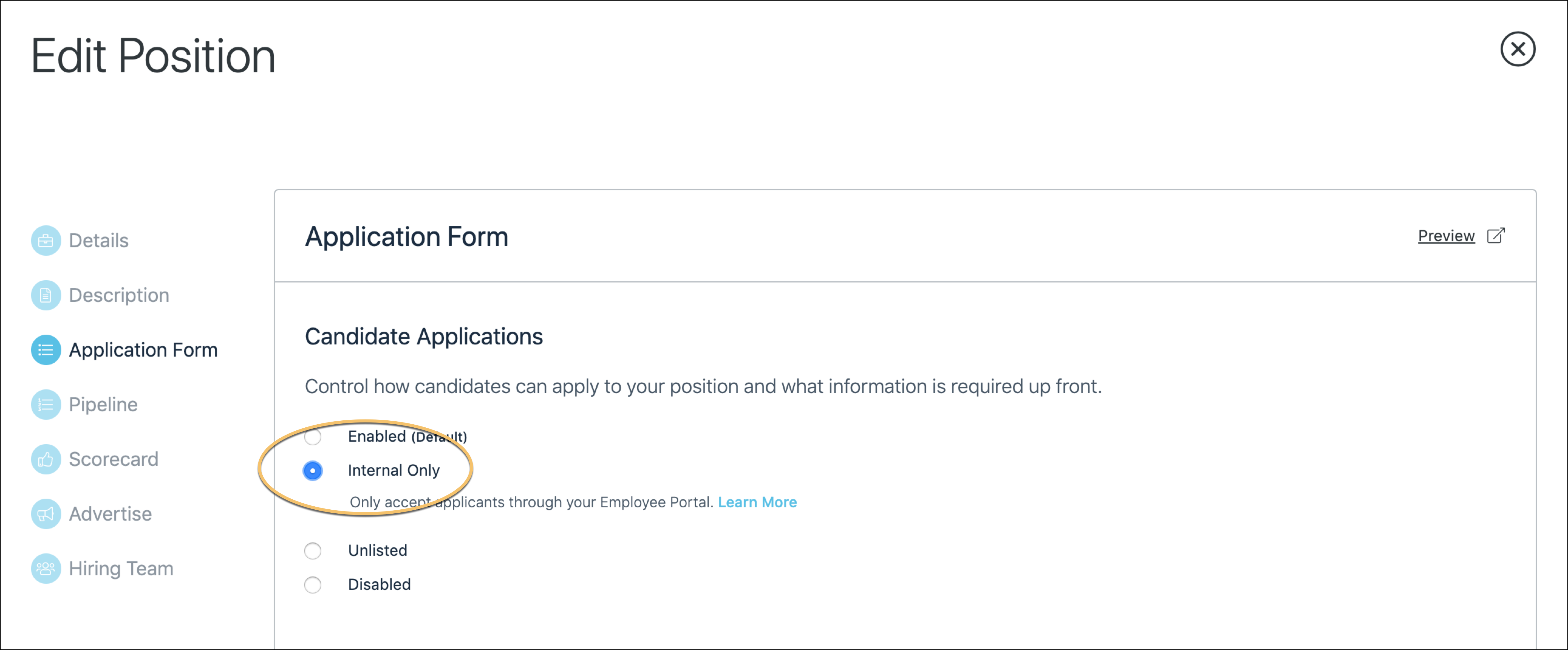 Making a position available to internal candidates only