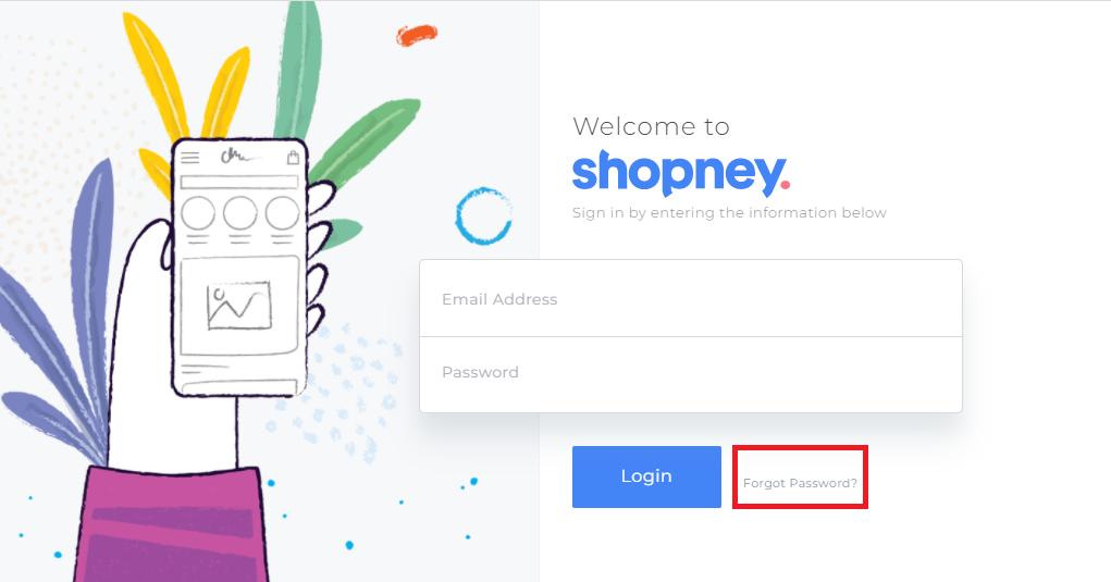 forgot password , Shopney , Shopify's mobile app builder